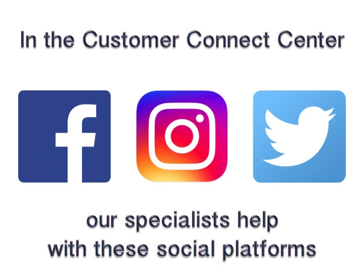 Facebook, Instagram and Twitter logos: In the Customer Connect Center our specialists help with these social platforms.