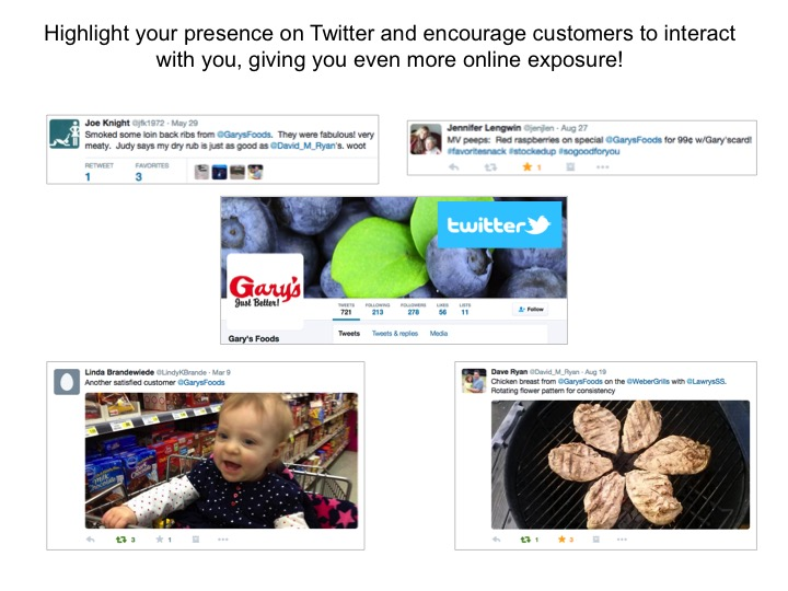 Screenshot examples: Highlight your presence on Twitter and encourage customers to interact with you.
