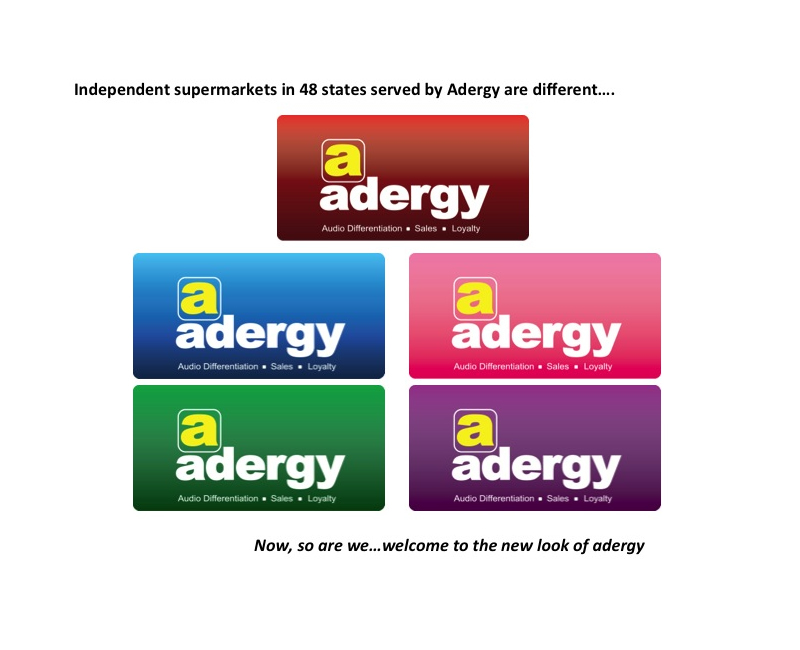 Independent supermarkets in 48 states served by Adergy are different... now, so are we... welcome to the new look of adergy.