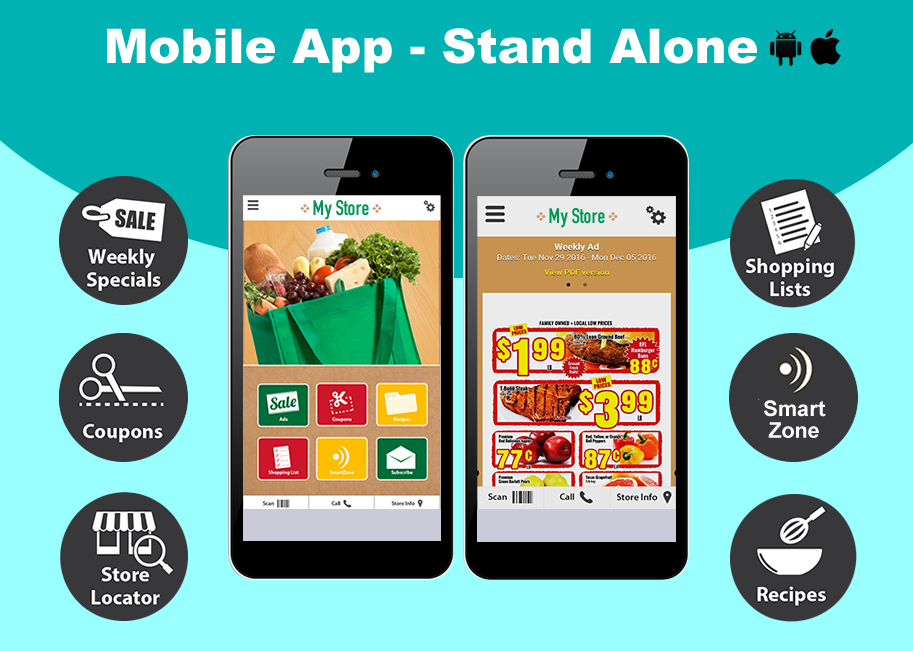 Stand Alone Mobile Apps for iPhone and Android.