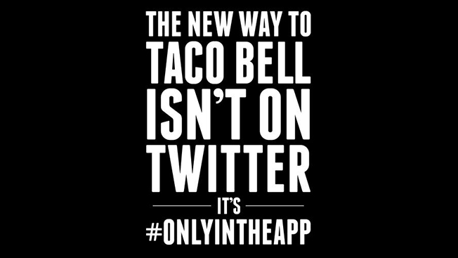 The New Way to Taco Bell Isn't On Twitter It's Only In the App