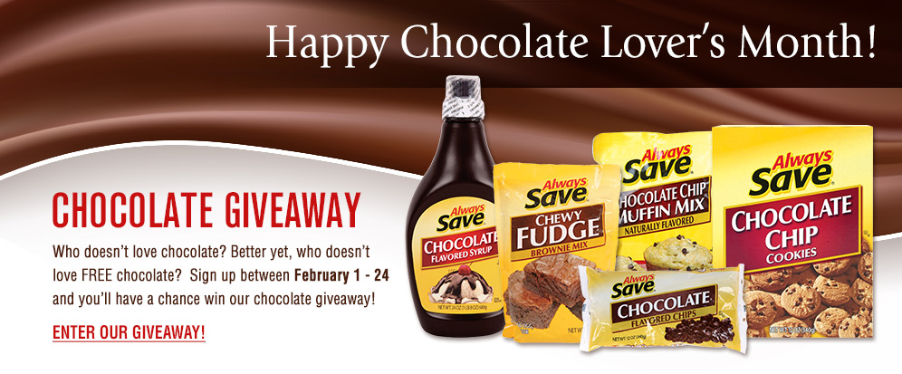 Always Save brand Chocolate Lover's Month Giveaway graphic
