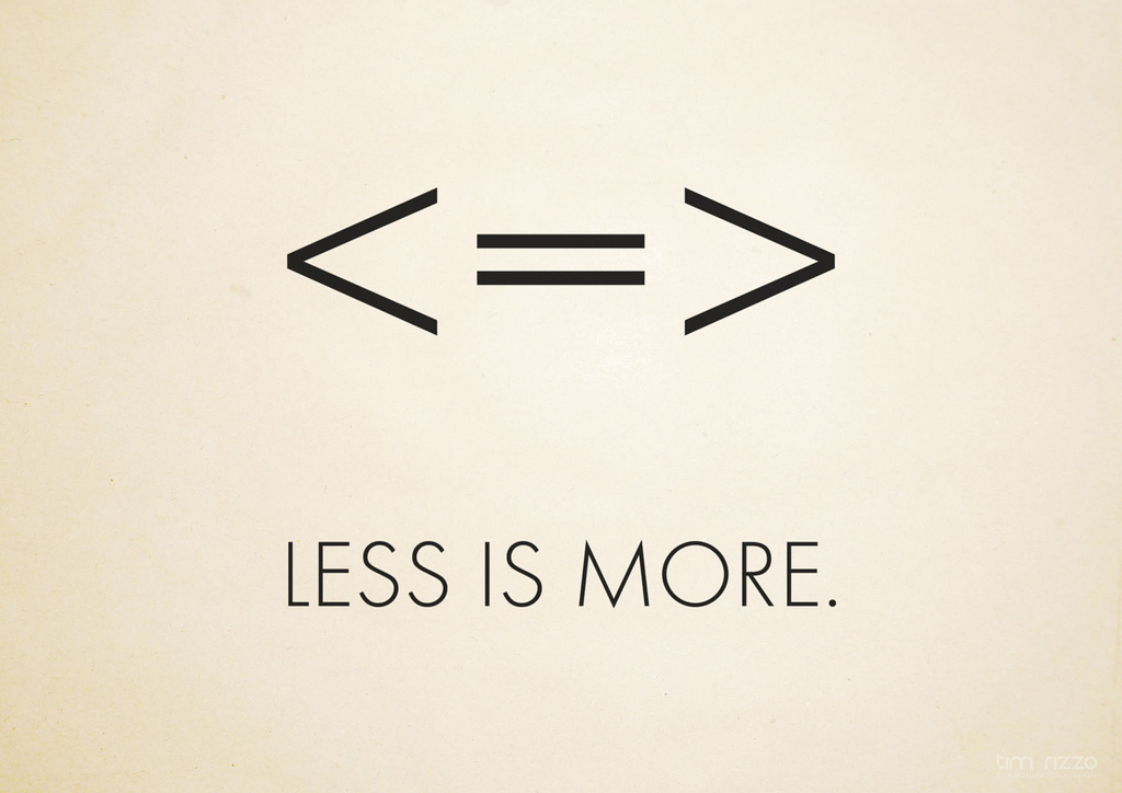 Less is more graphic using math symbols.