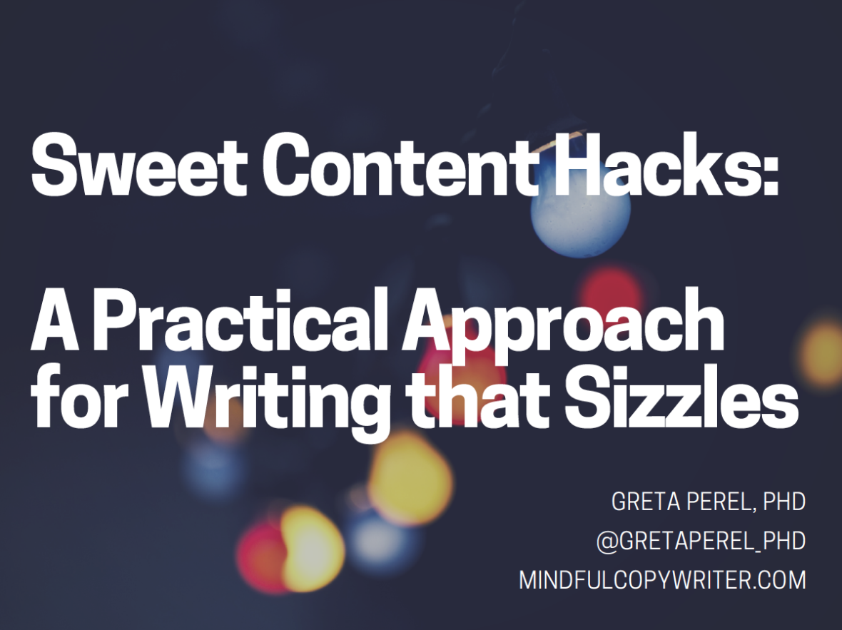 Sweet Content Hacks: A practical approach for writing that sizzles