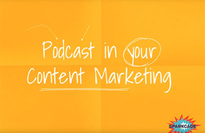Podcast in your Content Marketing